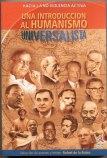 Una introducción al humanismo universalista